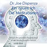 Ein neues Ich - Meditationen