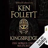 Der Morgen einer neuen Zeit: Kingsbridge 0.5